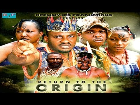 Return to the Origin    -  Nigeria Nollywood Movie