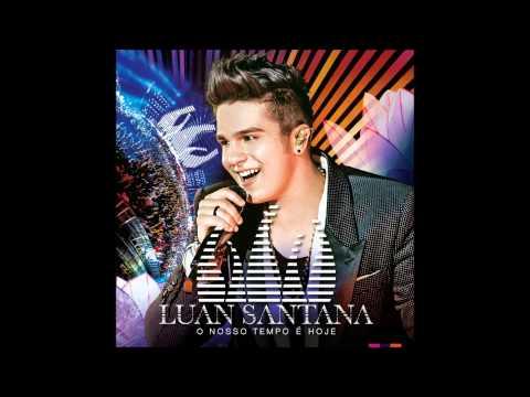 Luan Santana - Te vejo Linda - Áudio Original