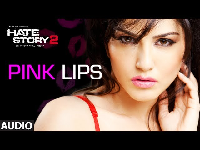 Pink Lips Full Audio Song | Hate Story 2 | Sunny Leone