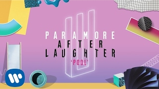 Paramore - Pool (Official Audio)