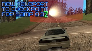 [SA:MP 0.3z] Teleport To CheckPoint Hack SOBEIT Version