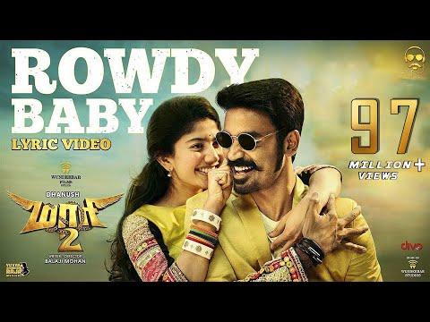 Maari 2 - Rowdy Baby (Lyric Video) - Dhanush - Yuvan Shankar Raja - Balaji Mohan