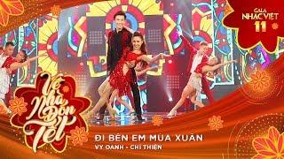 Đi Bên Em Mùa Xuân - Vy Oanh, Chí Thiện   Gala Nhạc Việt 11 (Official)