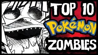 Top 10 Zombies in Pokémon!