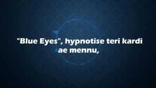 Yo Yo Honey Singh Blue Eyes Lyrics Blockbuster Song Of