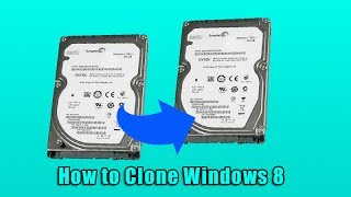 How To Clone Windows 8