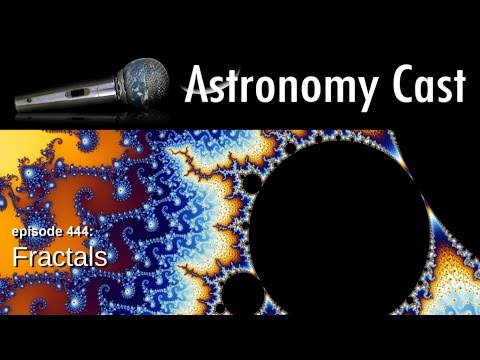 Astronomy Cast Ep. 444: Fractals