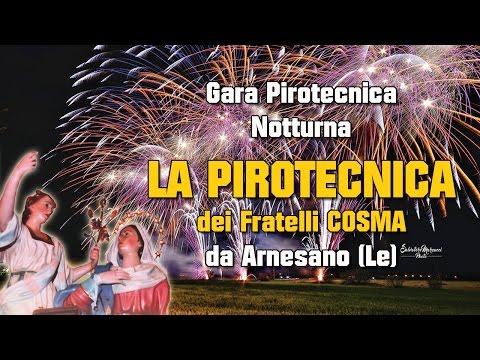 ARADEO (Lecce) - Maria Ss Annunziata - LA PIROTECNICA dei Fratelli COSMA