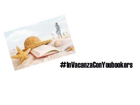 #InVacanzaConYoubookers