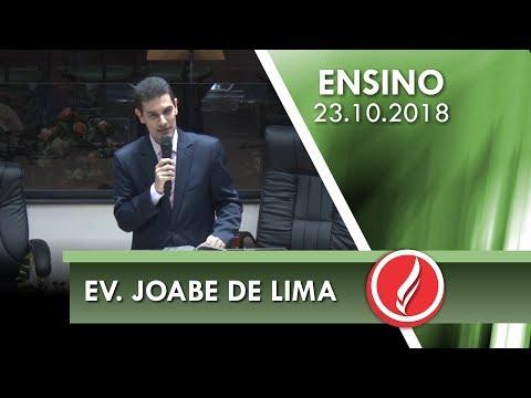Culto de Ensino - Ev. Joabe de Lima - 23 10 2018