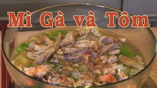 Mì Gõ Gà Tôm - Hủ Tiếu Mì Gà Ngon Như Phở Gà - Nấu Ăn Kiểu Độc Thân - YouTube