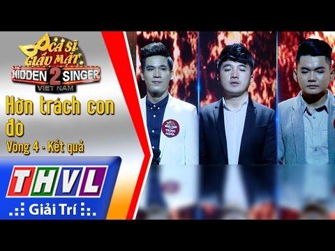 THVL | Ca sĩ giấu mặt 2016 - Tập 13 [14]: Dương Ngọc Thái | Vòng 4: Hờn trách con đò