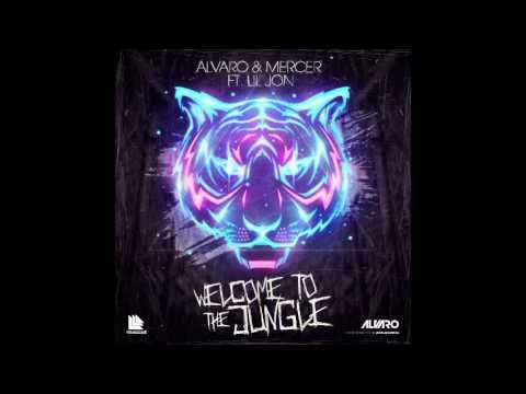Alvaro & Mercer Feat. lil jon - welcome to the jungle bitch