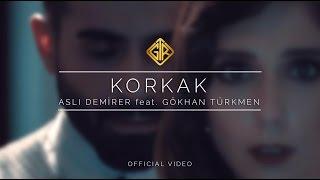 Aslı Demirer & Gökhan Türkmen - Korkak