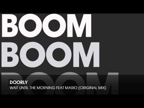 Doorly - Wait Until The Morning feat Marlo (Original Mix)