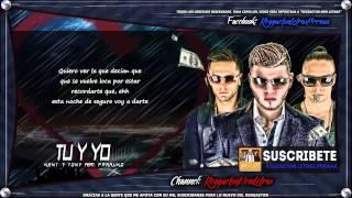Tu Y Yo Letra Farruko Ft Kent Y Tony Original Prod By Los