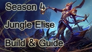 League Of Legends Jungle Elise Build & Guide Season 4