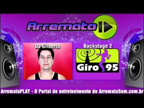 DJ Gilberto | GIRO95 - Backstage 02 - Faixa 15