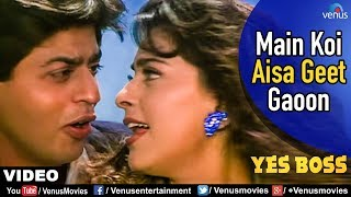 Main Koi Aisa Geet Gaoon Video Song - Yes Boss