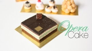 Opera Cake : French Pastries & Desserts Episode # 2