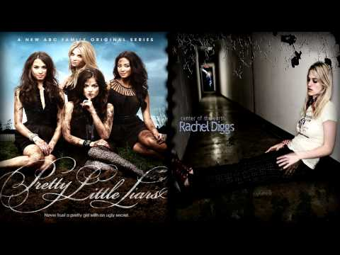 Rachel Diggs - Hands of Time (Featured on Pretty Little Liars)