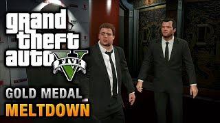 GTA 5 Mission #71 Meltdown [100% Gold Medal