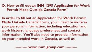 How To Fill Out An IMM 1295 Application For Work Permit