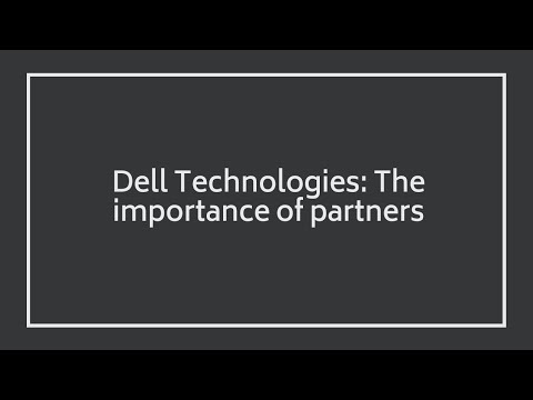 Dell Technologies and their Partners
