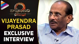 Vijayendra Prasad opens up about Baahubali 2 movie & P..