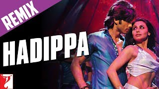 Hadippa Remix Video Song - Dil Bole Hadippa