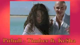 Pitbull - Timber ft. Ke$ha [Official Music Video][HD]