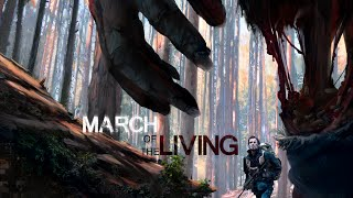 March of the Living Trailer