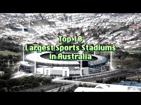 Top 10 Largest Sports Stadiums in Australia