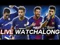 CHELSEA vs BARCELONA Champions League Round of 16 Leg 1 WATCHALONG STREAM