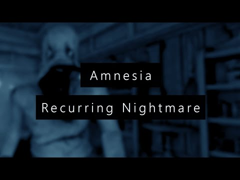 Kiki Horror Show - Amnesia CS : Recurring Nightmare - MAIS C'EST MALSAIN ! + [Liens]