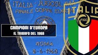 Campioni d'Europa 1968 - 120 anni FIGC