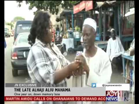 THE LATE ALAHAJI ALIU MAHAMA  - JOY NEWS EXCLUSIVE (4-11-13)
