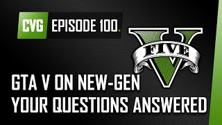 GTA V O'clock: GTA 5 On PS4 And Xbox One Your Questions