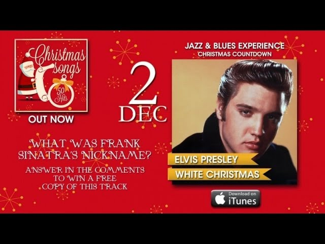 Christmas Songs - Advent Calendar - 2nd December (Elvis Presley)