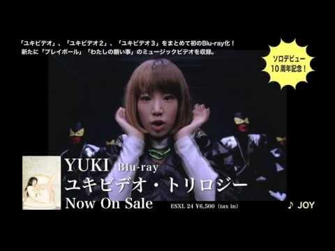 YUKI 『ユキビデオ・トリロジー ダイジェストムービー(発売後)』
