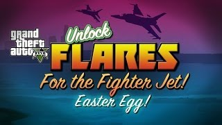 GTA 5: GET FLARES FOR FIGHTER JET: HOW TO UNLOCK FLARES