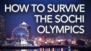 [How To Survive The Sochi Olympics] Video