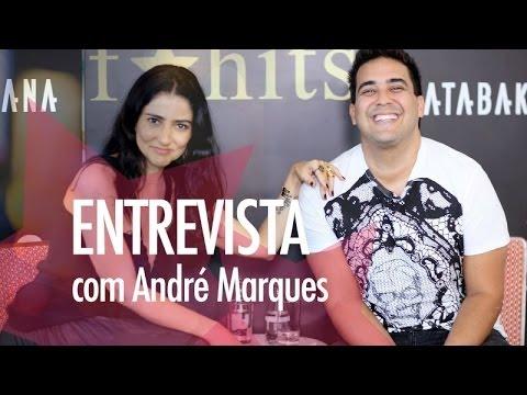 Entrevista - André Marques