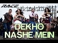 Dekho Nashe Mein