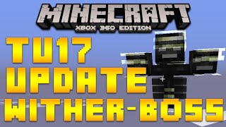 """Minecraft Xbox 360 & PS3 Title Update 17"" Wither Boss"