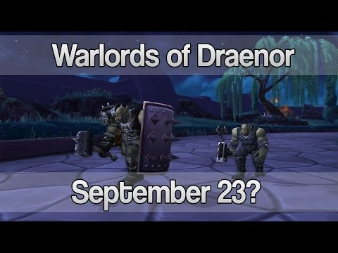 Warlords of Draenor Release Date? - Speculation