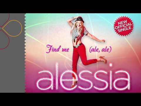 Alessia - Find me (ale, ale)