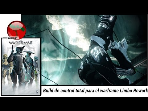 Warframe Build de Control para Limbo Rework(U20.1.1) .Gameplay en español