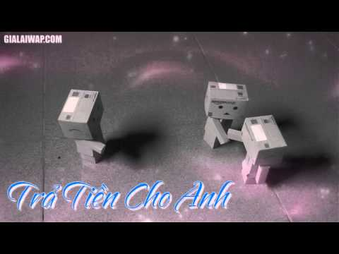 Trả Tiền Cho Tao  ♫kenzin♫  2014