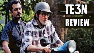 Te3N review,Te3N Movie Review, Amitabh Bachchan, Vidya Balan, Nawazuddin Siddiqui